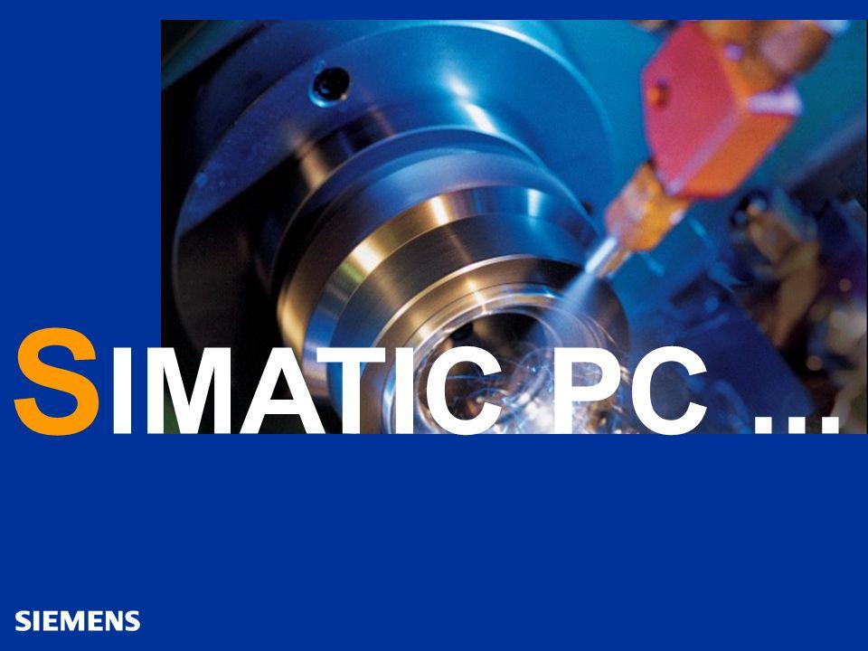 A&D Siemens France 12SIMATIC PC - Designed to Industry Automation and Drives SIMATIC PC Sécurité dexploitation...