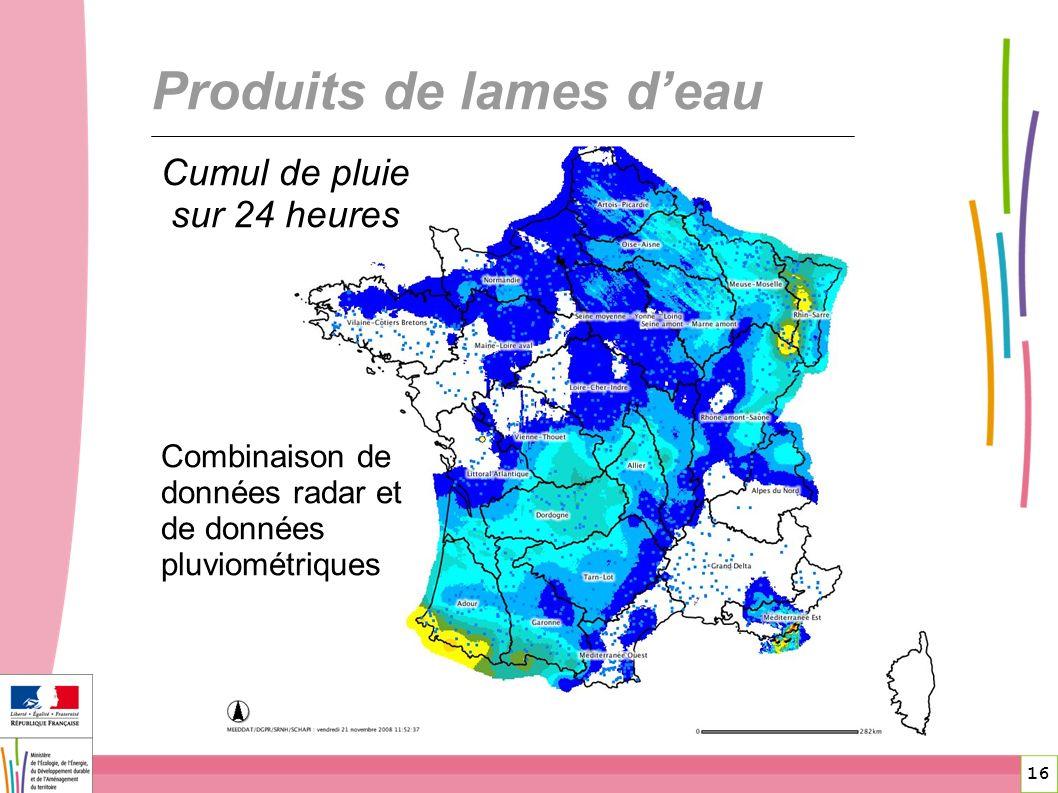 16 Produits de lames deau Combinaison de données radar et de données pluviométriques Cumul de pluie sur 24 heures