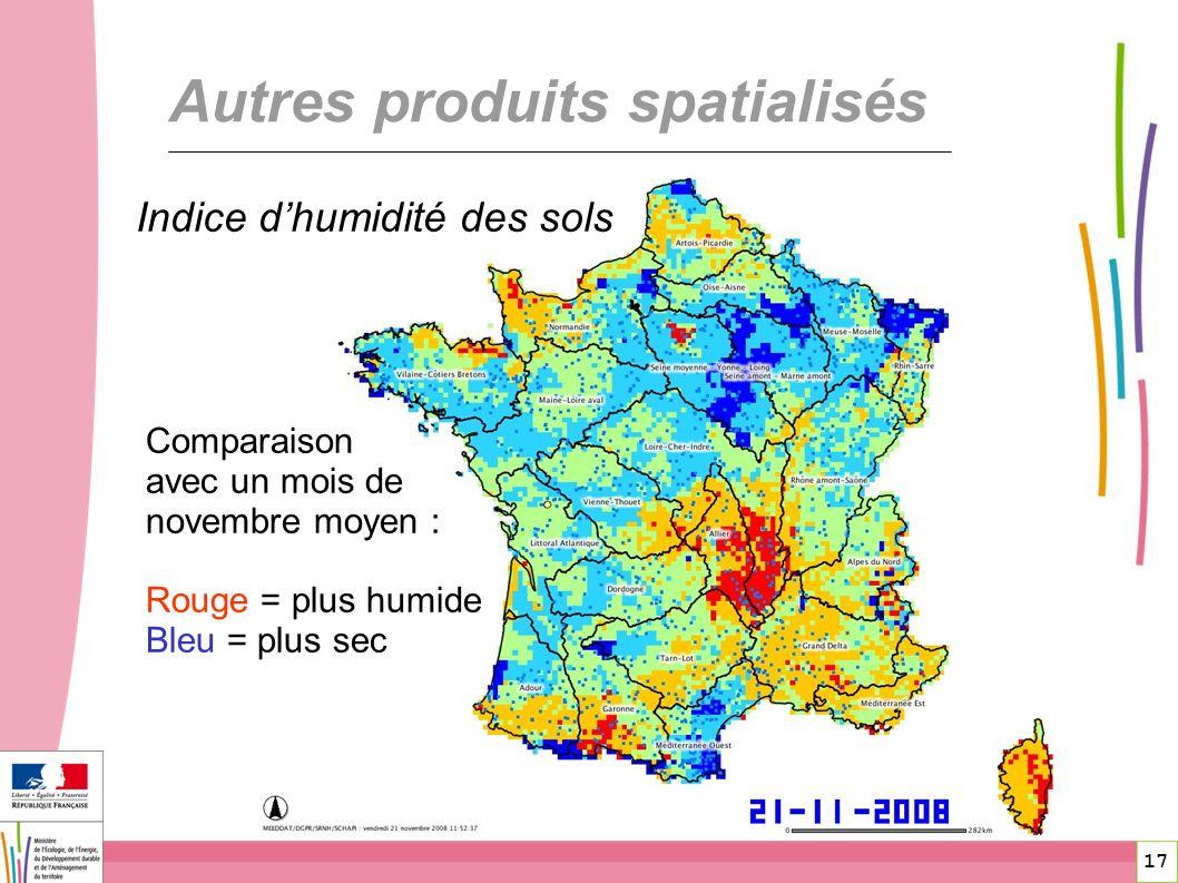 17 Autres produits spatialisés Indice dhumidité des sols Comparaison avec un mois de novembre moyen : Rouge = plus humide Bleu = plus sec