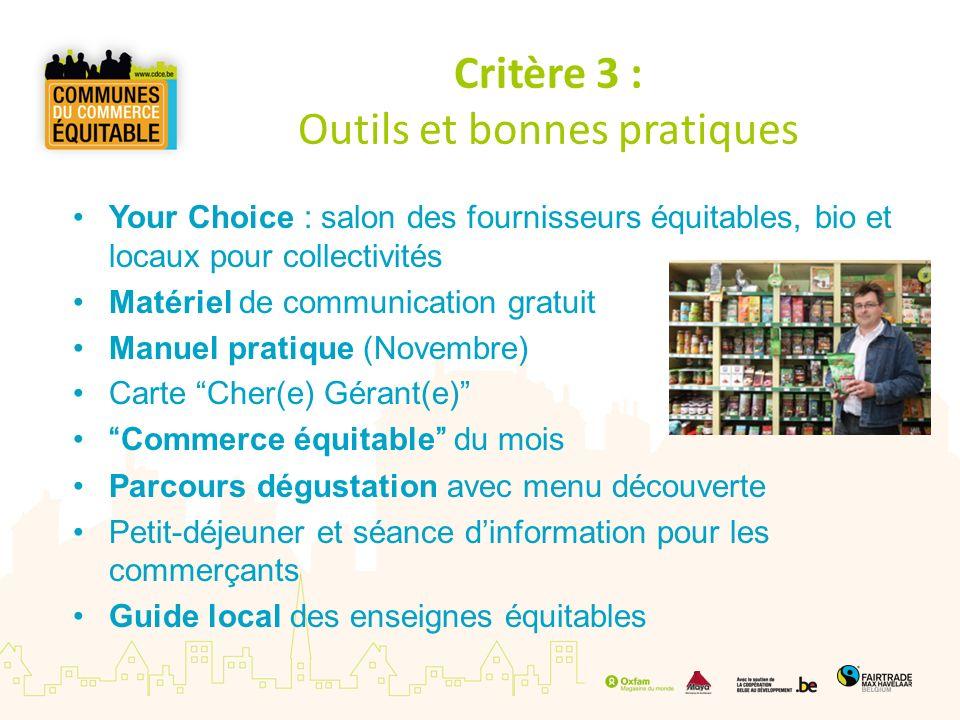 Critère 3 : Outils et bonnes pratiques Your Choice : salon des fournisseurs équitables, bio et locaux pour collectivités Matériel de communication gra