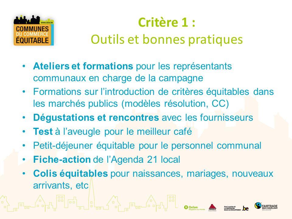 Critère 1 : Outils et bonnes pratiques Ateliers et formations pour les représentants communaux en charge de la campagne Formations sur lintroduction d