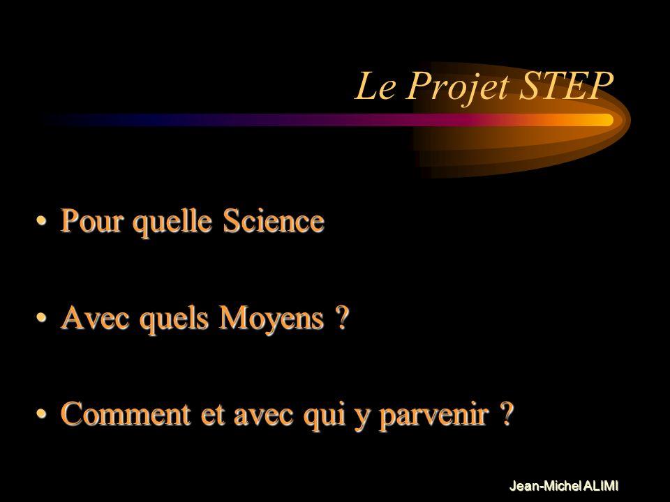 Jean-Michel ALIMI Formation « ab-initio » des structures cosmiques Le Projet STEP