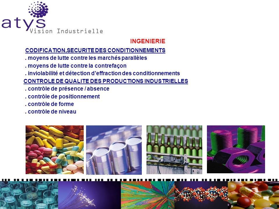 INGENIERIE CODIFICATION,SECURITE DES CONDITIONNEMENTS. moyens de lutte contre les marchés parallèles. moyens de lutte contre la contrefaçon. inviolabi