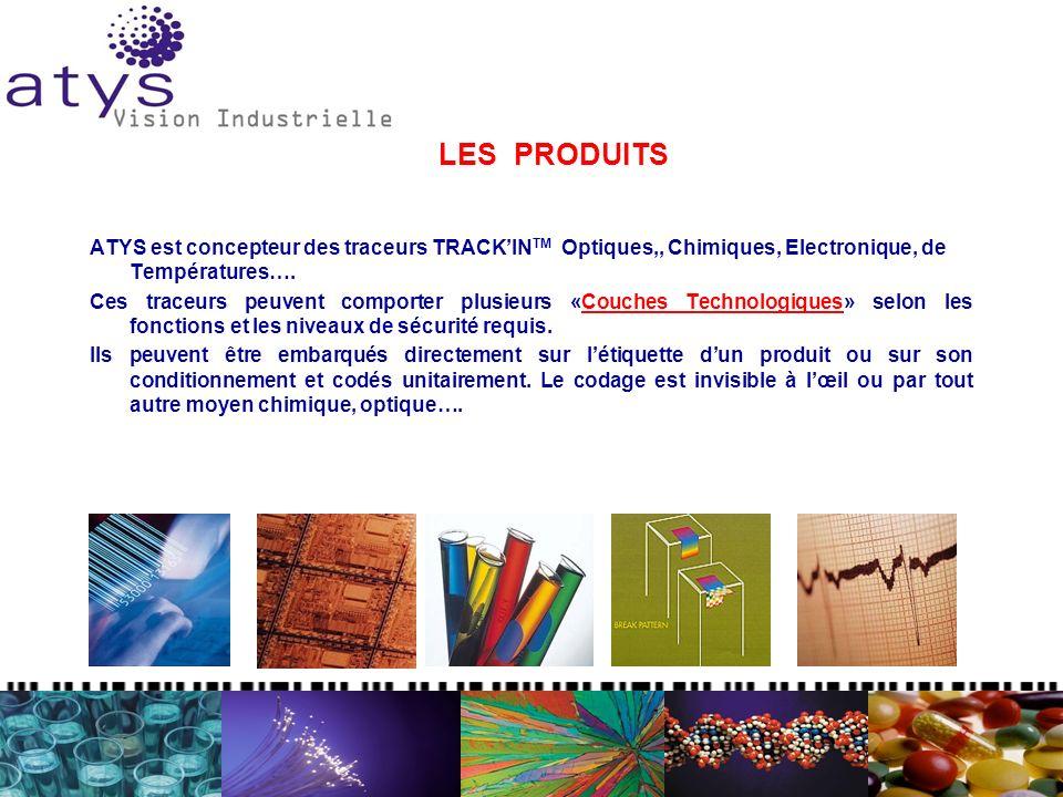 LES PRODUITS ATYS est concepteur des traceurs TRACKIN TM Optiques,, Chimiques, Electronique, de Températures…. Ces traceurs peuvent comporter plusieur