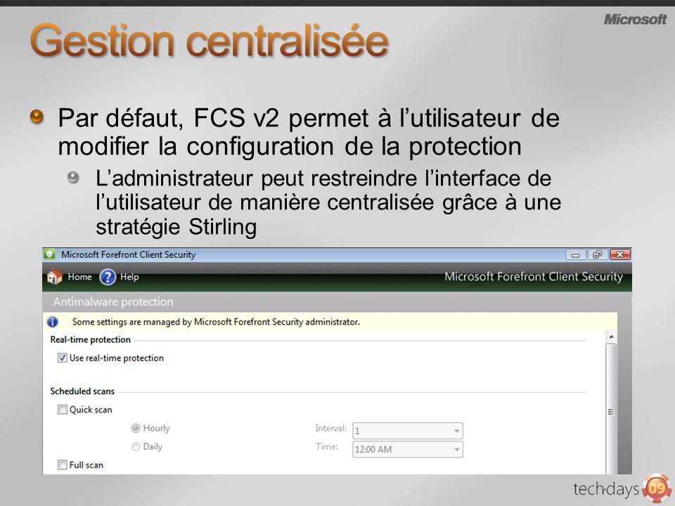 Par défaut, FCS v2 permet à lutilisateur de modifier la configuration de la protection Ladministrateur peut restreindre linterface de lutilisateur de manière centralisée grâce à une stratégie Stirling