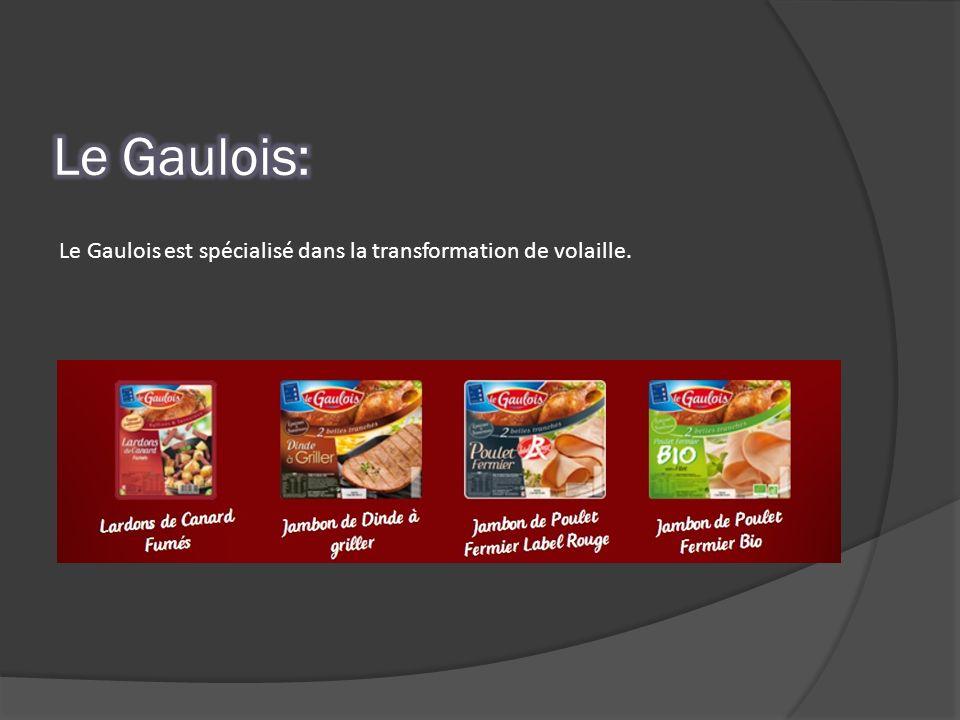 Le Gaulois est spécialisé dans la transformation de volaille.