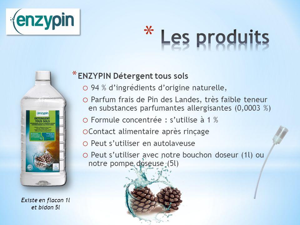 * ENZYPIN Détergent tous sols o 94 % dingrédients dorigine naturelle, o Parfum frais de Pin des Landes, très faible teneur en substances parfumantes a
