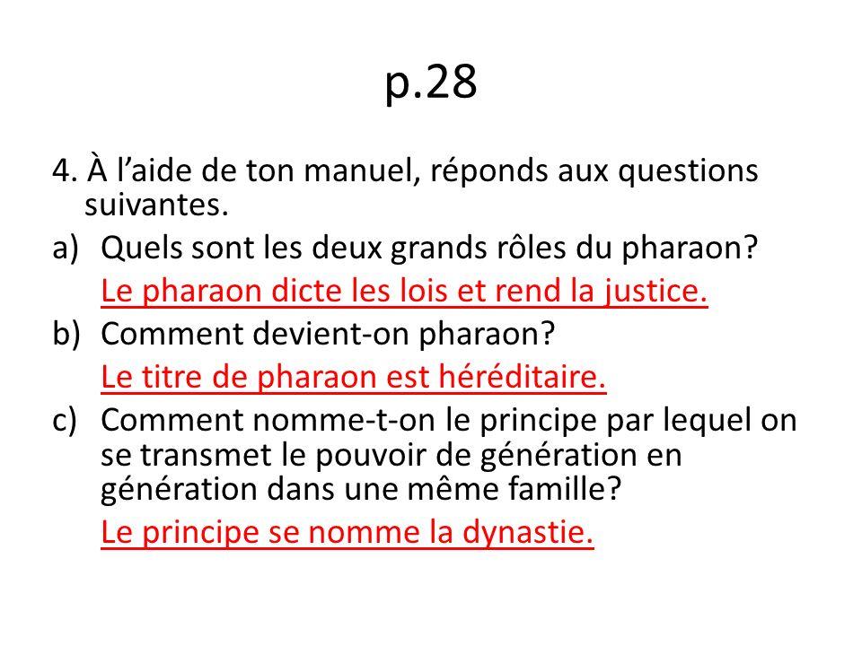 p.28 4.À laide de ton manuel, réponds aux questions suivantes.
