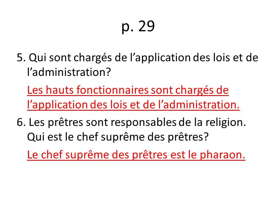 p.29 5. Qui sont chargés de lapplication des lois et de ladministration.