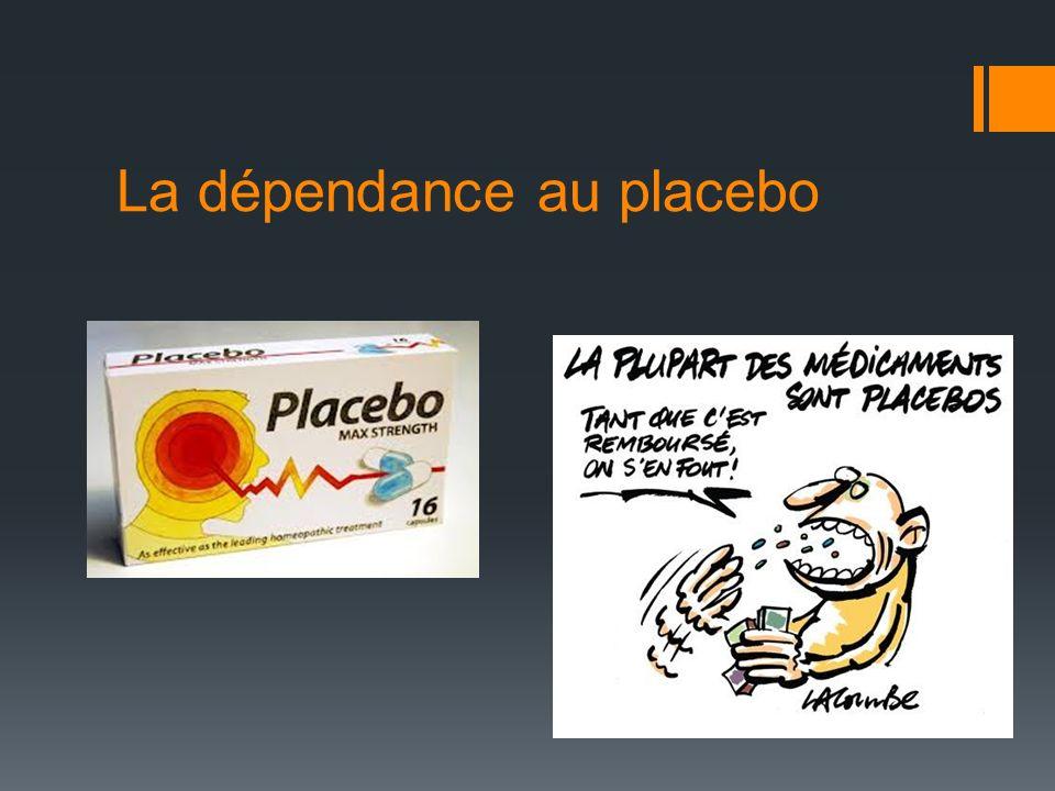 La dépendance au placebo