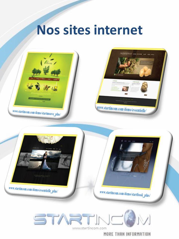 Nos sites internet www.startincom.com