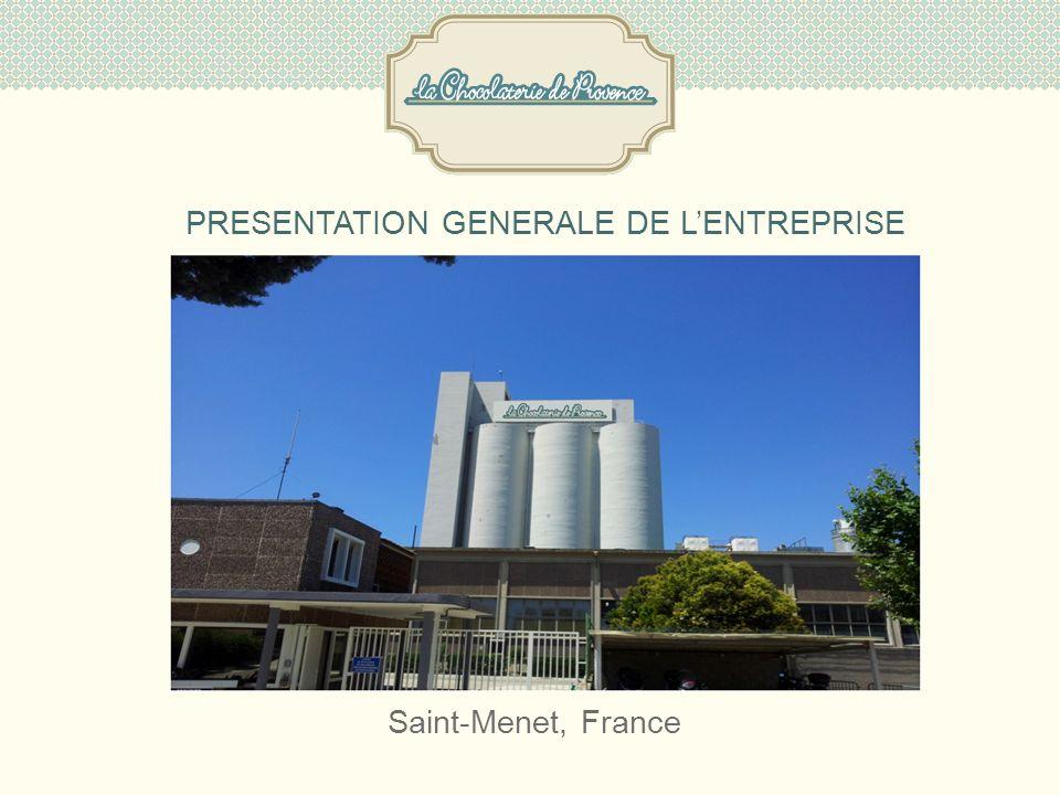 Saint-Menet, France PRESENTATION GENERALE DE LENTREPRISE