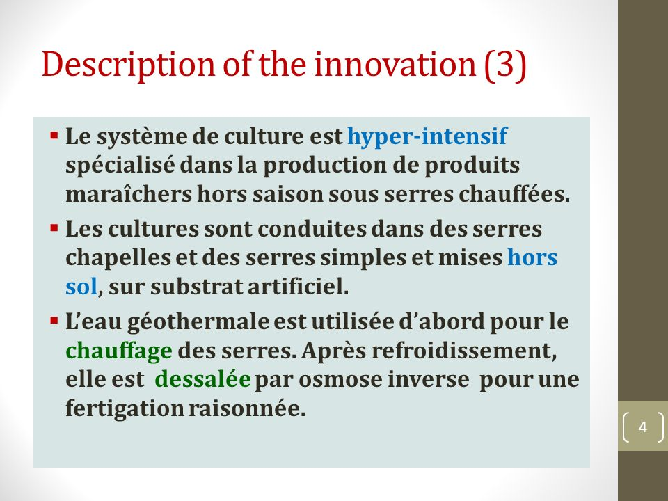 Une culture de tomate hors saison 5 Description of the innovation (4-1)