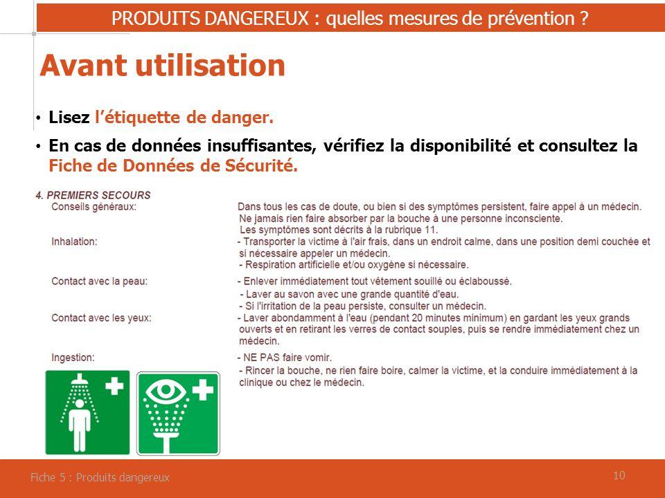 10 PRODUITS DANGEREUX : quelles mesures de prévention .