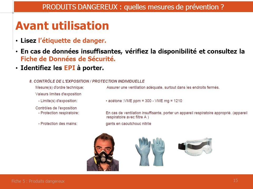 15 PRODUITS DANGEREUX : quelles mesures de prévention .