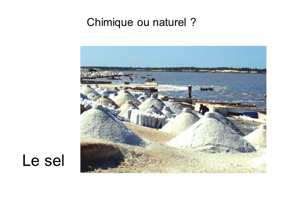 Chimique ou naturel ? Le sel