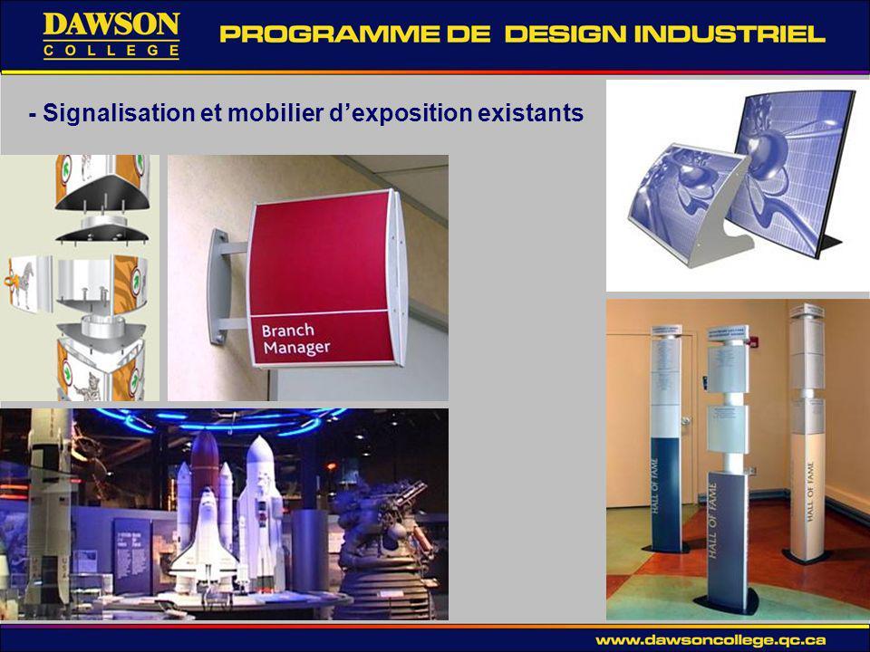 - Signalisation et mobilier dexposition existants