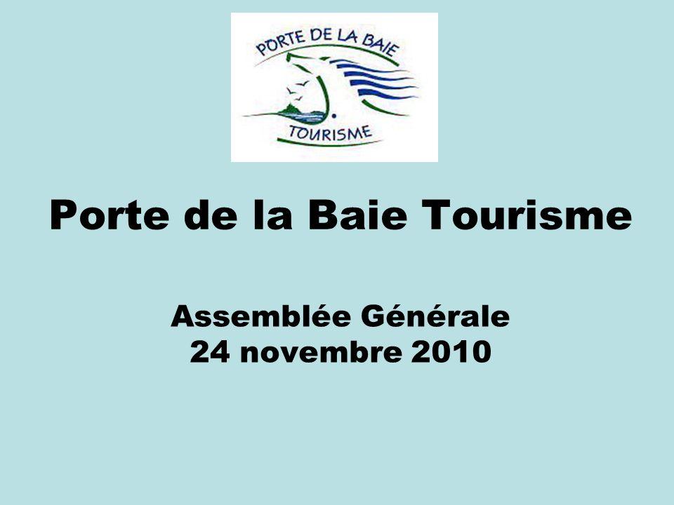 Porte de la Baie Tourisme Assemblée Générale 24 novembre 2010