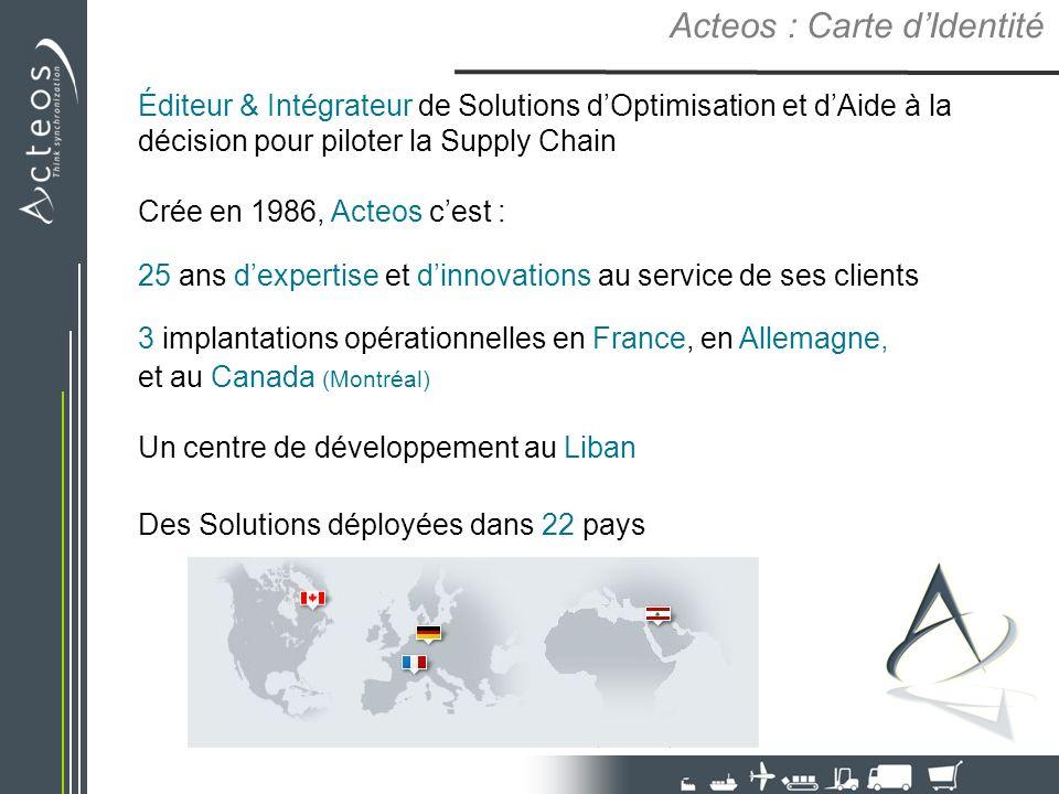 Acteos : Carte dIdentité Éditeur & Intégrateur de Solutions dOptimisation et dAide à la décision pour piloter la Supply Chain Crée en 1986, Acteos ces