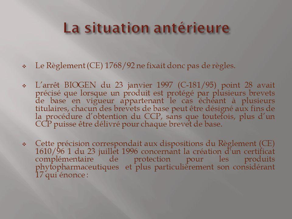 Le Règlement (CE) 1768/92 ne fixait donc pas de règles.