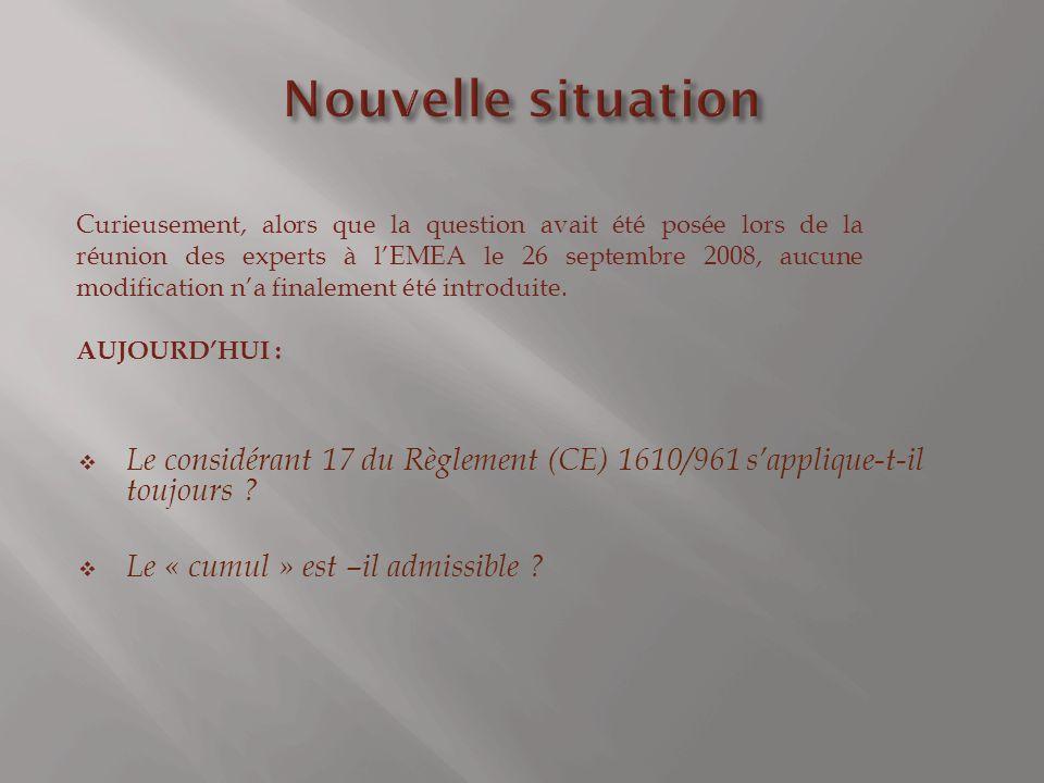 Le considérant 17 du Règlement (CE) 1610/961 sapplique-t-il toujours .