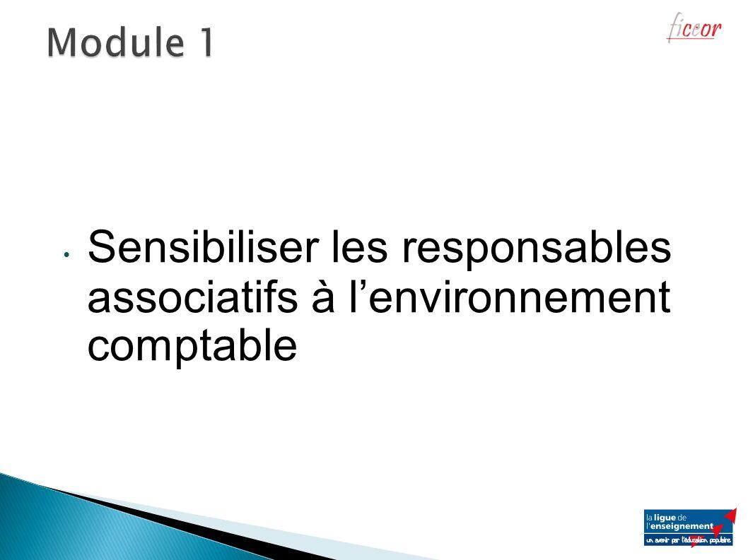 Sensibiliser les responsables associatifs à lenvironnement comptable