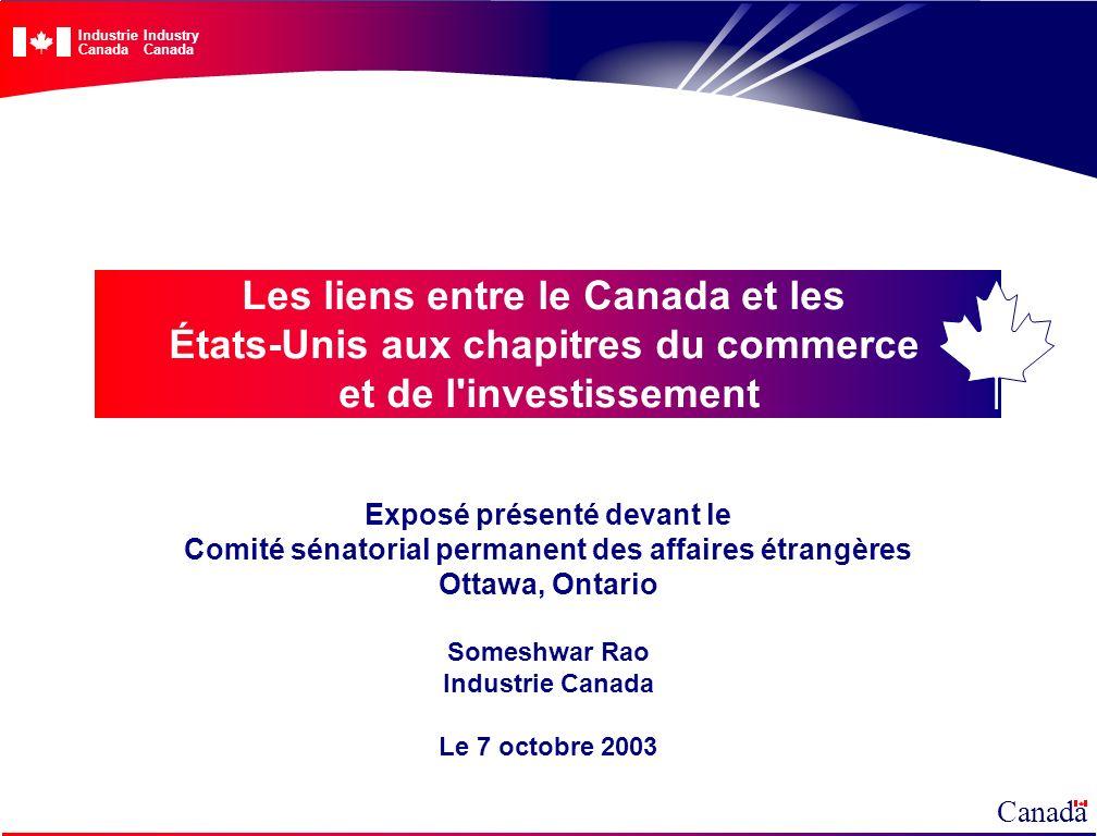 Les liens entre le Canada et les États-Unis aux chapitres du commerce et de l'investissement Exposé présenté devant le Comité sénatorial permanent des