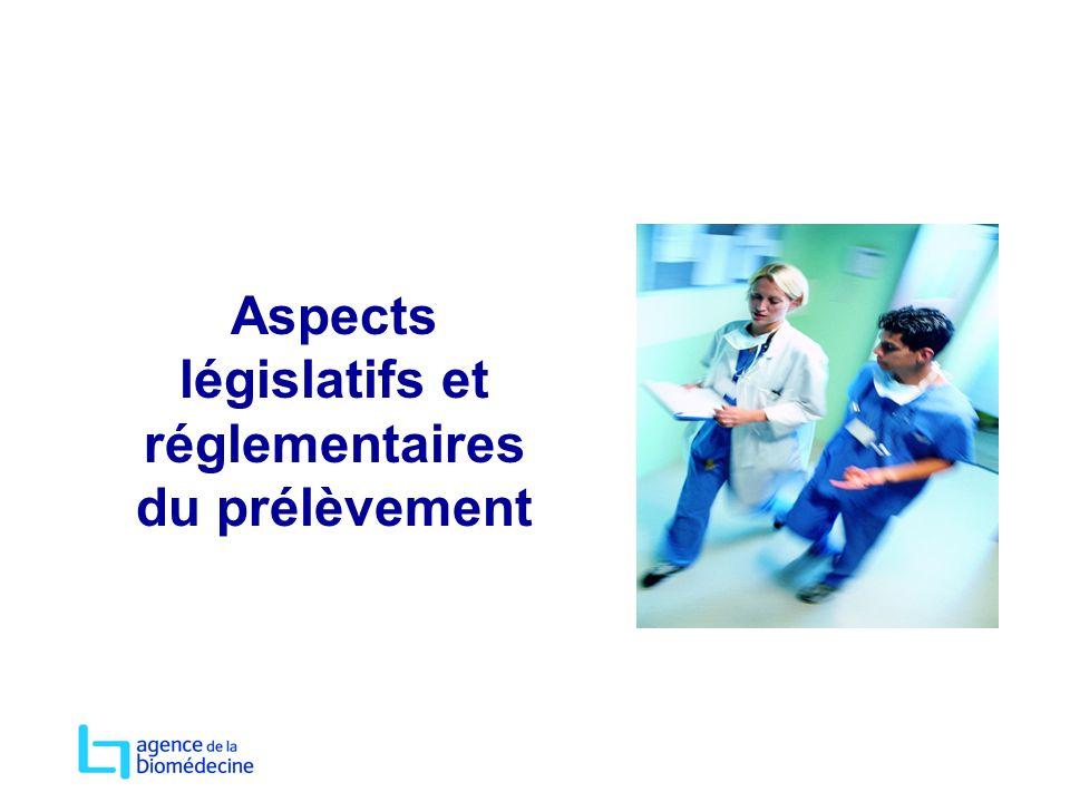 Aspects législatifs et réglementaires du prélèvement
