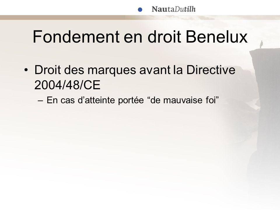 Fondement en droit Benelux Droit commun –Corrollaire de lordre de cessation prononcé (Cass.