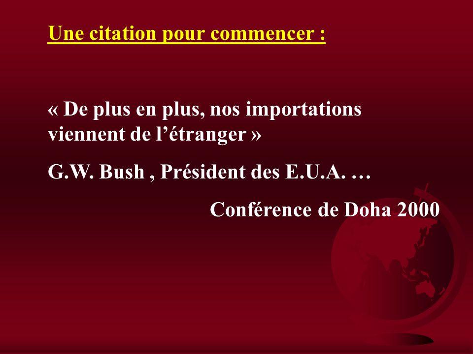 Bibliographie : H. F. HENNER : « Commerce international » ed° Montchrestien Hors série n° 59 Alternatives économiques : « la mondialisation » 1 er tri