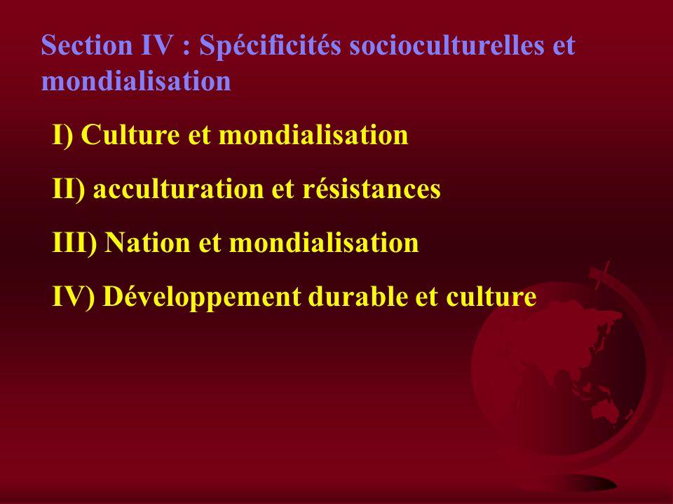 B) lenjeu de la mondialisation 1) Les avantages a) Des transferts de technologie b) Un dynamisme économique 2) Les inconvénients a) Une dépendance éco