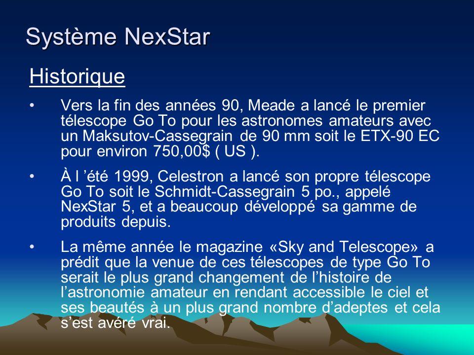 Système NexStar Historique Vers la fin des années 90, Meade a lancé le premier télescope Go To pour les astronomes amateurs avec un Maksutov-Cassegrain de 90 mm soit le ETX-90 EC pour environ 750,00$ ( US ).