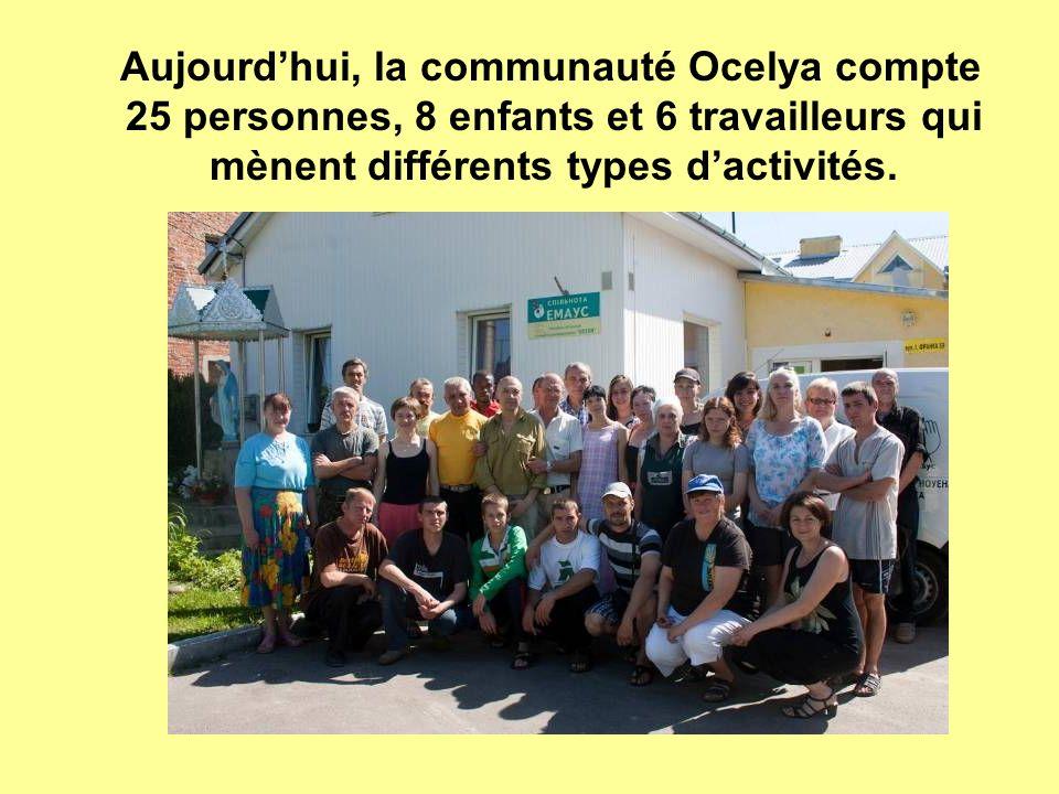 Aujourdhui, la communauté Ocelya compte 25 personnes, 8 enfants et 6 travailleurs qui mènent différents types dactivités.