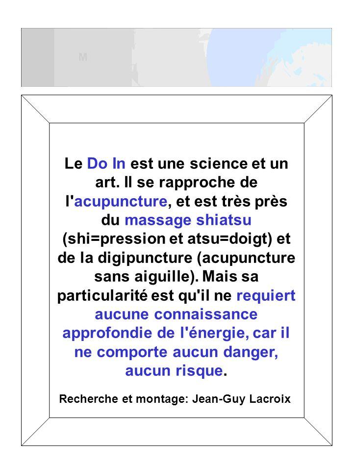 Le Do In est une science et un art. Il se rapproche de l'acupuncture, et est très près du massage shiatsu (shi=pression et atsu=doigt) et de la digipu