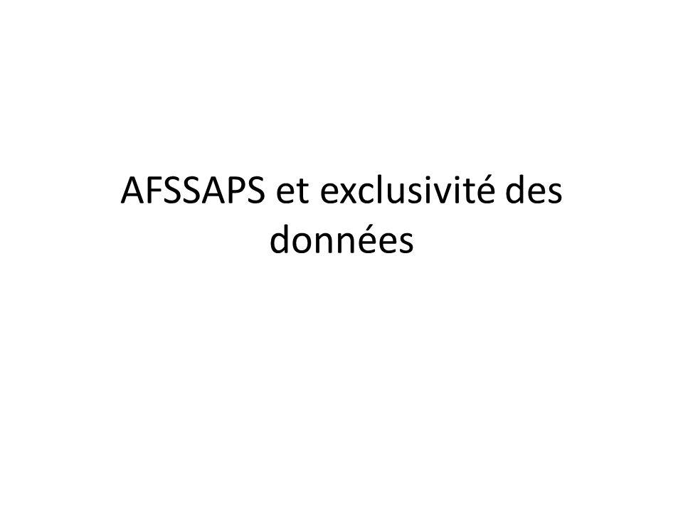AFSSAPS et exclusivité des données