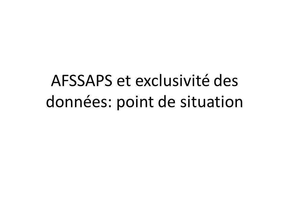 AFSSAPS et exclusivité des données: point de situation