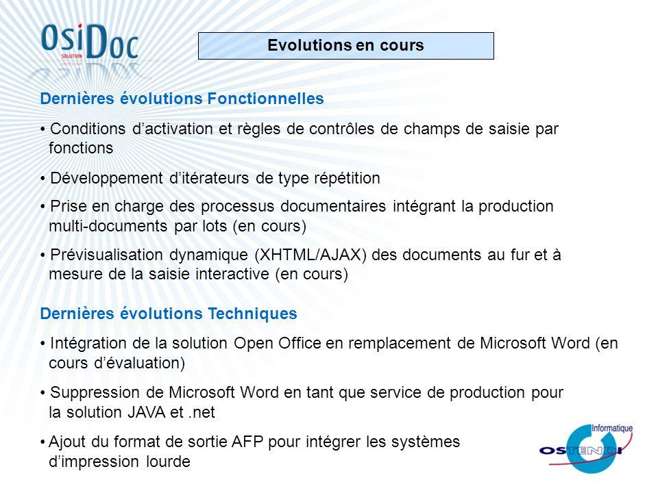 Dernières évolutions Fonctionnelles Conditions dactivation et règles de contrôles de champs de saisie par fonctions Développement ditérateurs de type