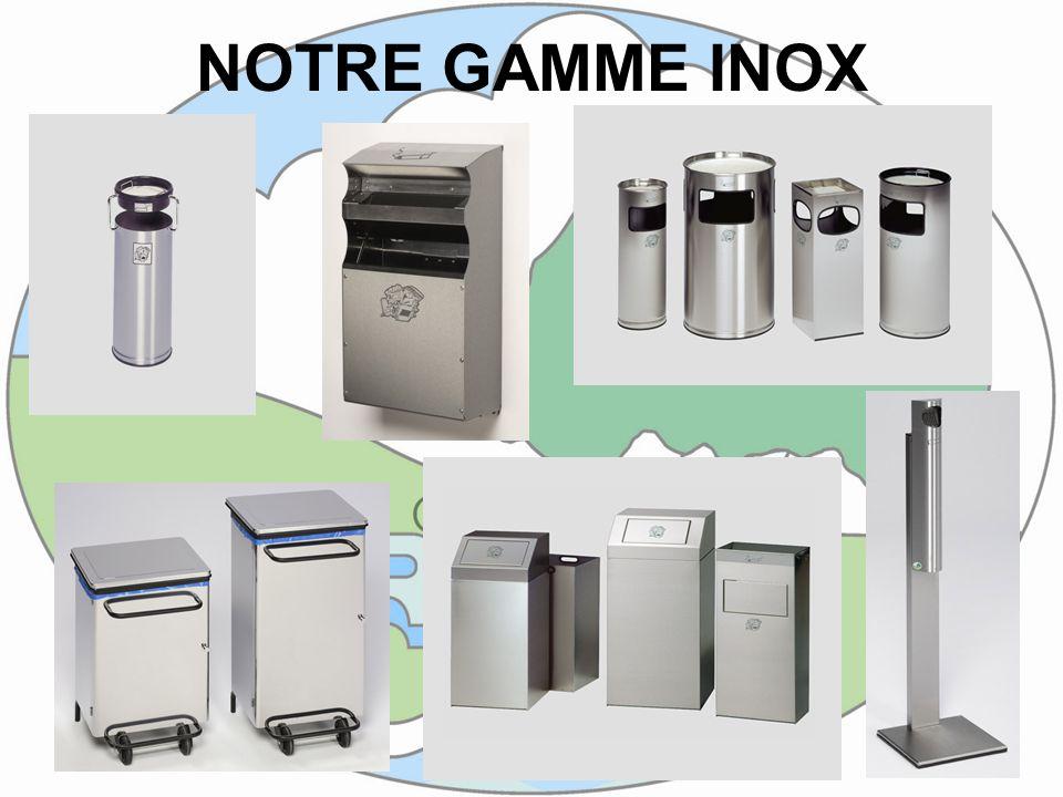 NOTRE GAMME INOX