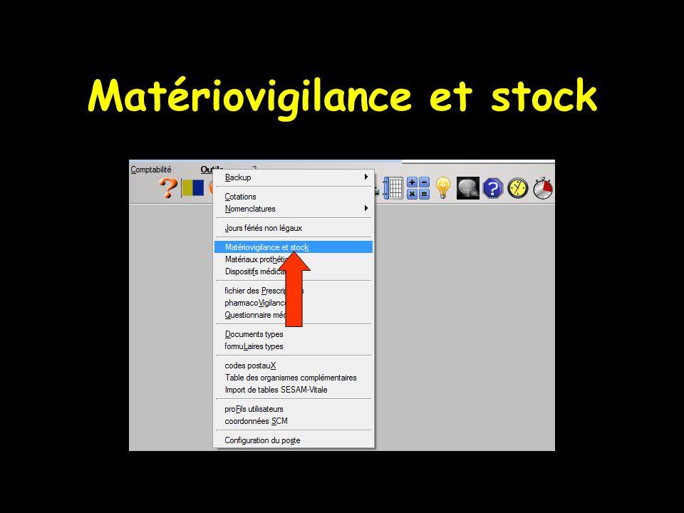 Matériovigilance et stock