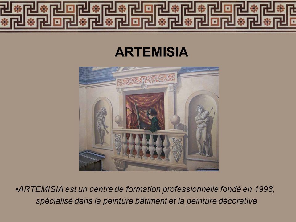 ARTEMISIA est un centre de formation professionnelle fondé en 1998, spécialisé dans la peinture bâtiment et la peinture décorative