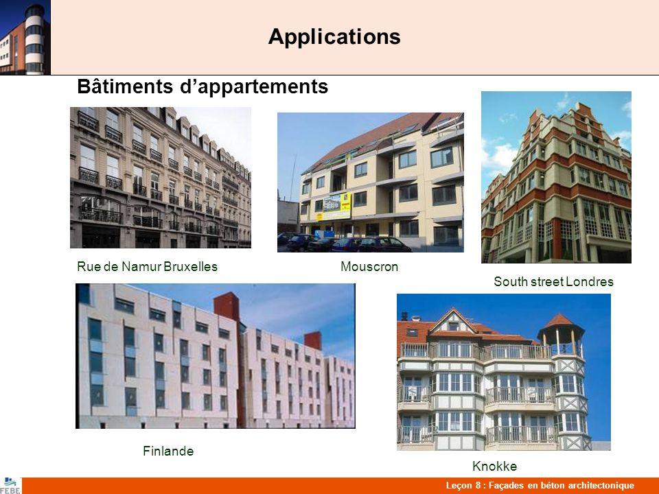 Leçon 8 : Façades en béton architectonique Finition de surface Texture et couleurs Lavage à leau Sablage ou lavage léger Polissage