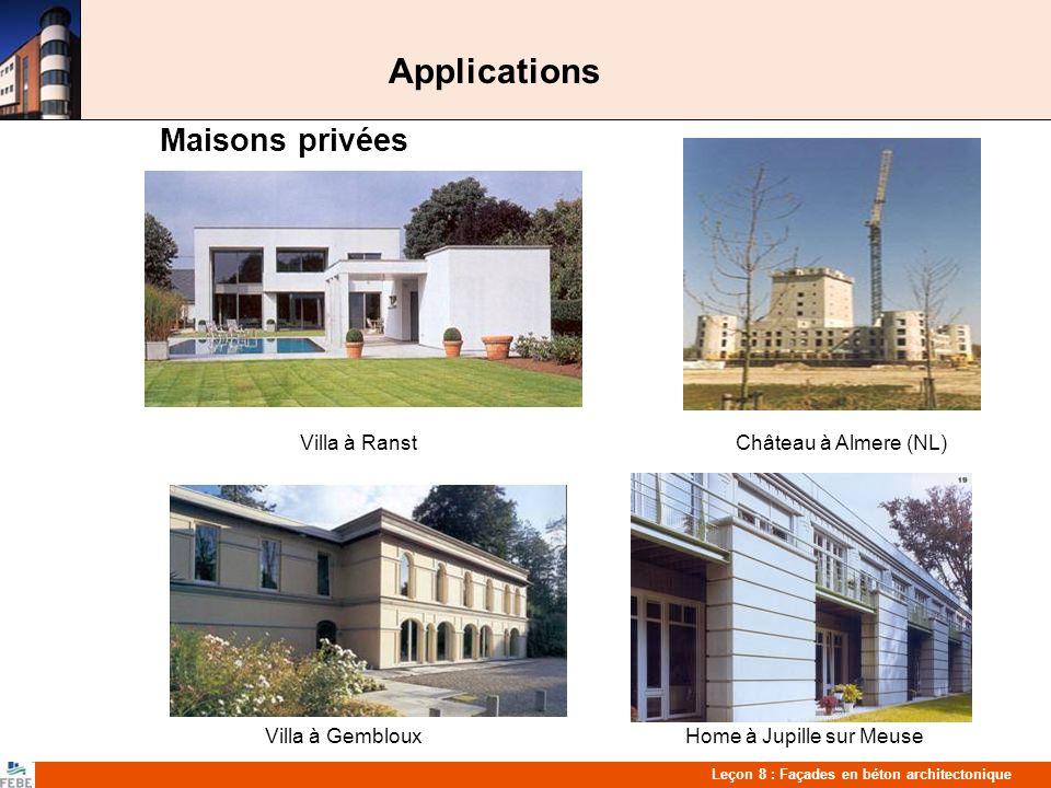 Leçon 8 : Façades en béton architectonique Applications Hôtels FranceNovotel Bruxelles Hilton ParisOranje Noordwijk (NL)