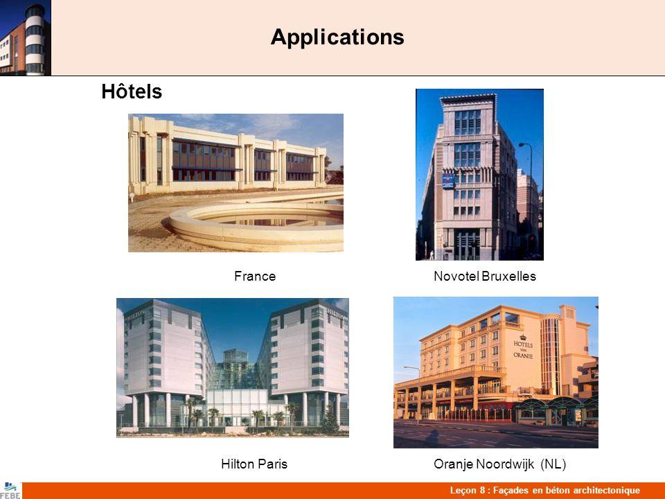 Leçon 8 : Façades en béton architectonique Applications Bâtiments commerciaux France Supermarché Woluwe St-Lambert Hypermarché à Wijnegem Magasin à Sint-Martens-Latem