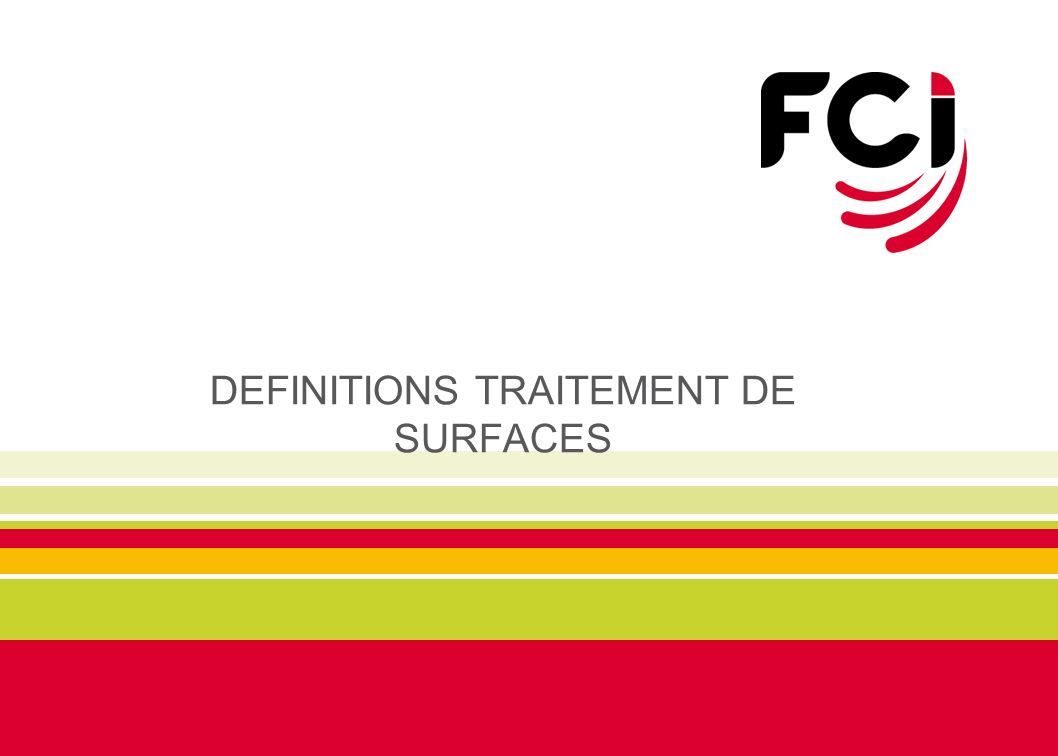 DEFINITIONS TRAITEMENT DE SURFACES