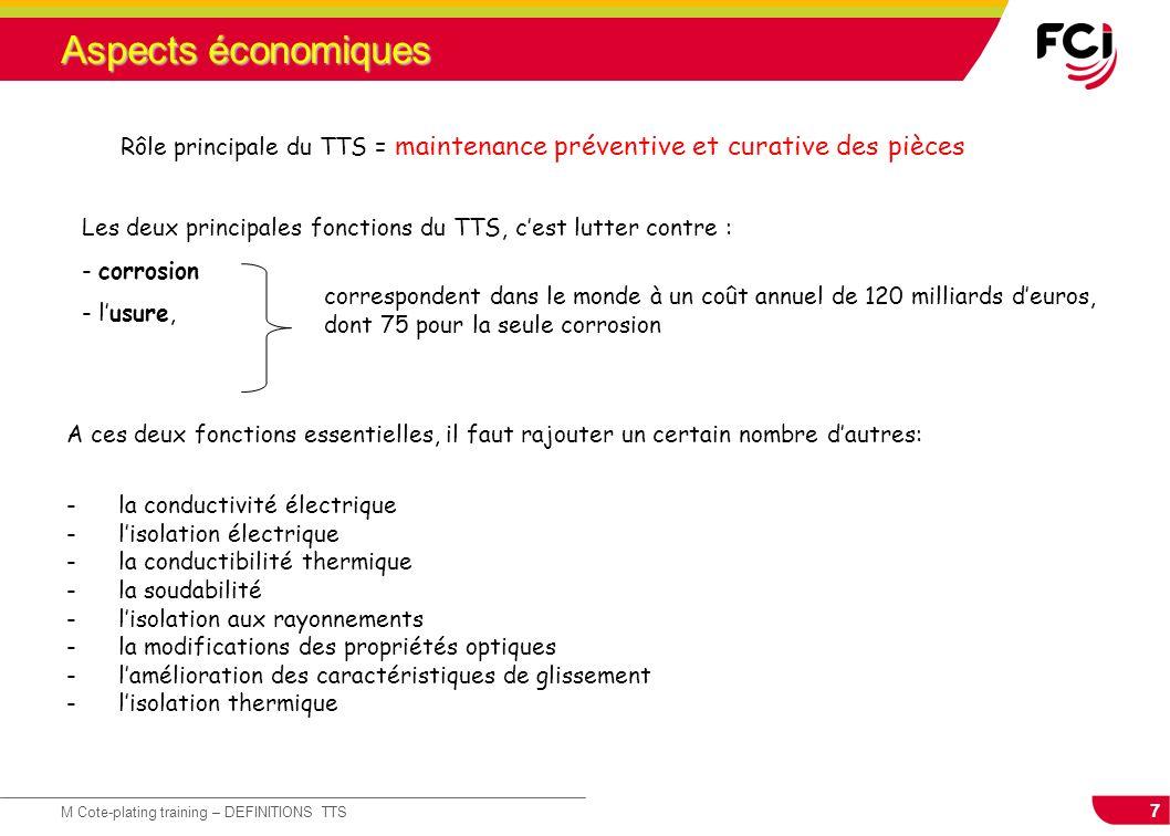 7 M Cote-plating training – DEFINITIONS TTS Aspects économiques A ces deux fonctions essentielles, il faut rajouter un certain nombre dautres: -la con