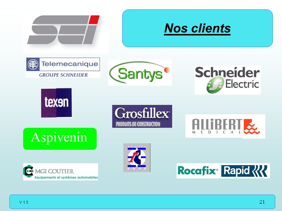 V 1.5 21 Aspivenin Nos clients