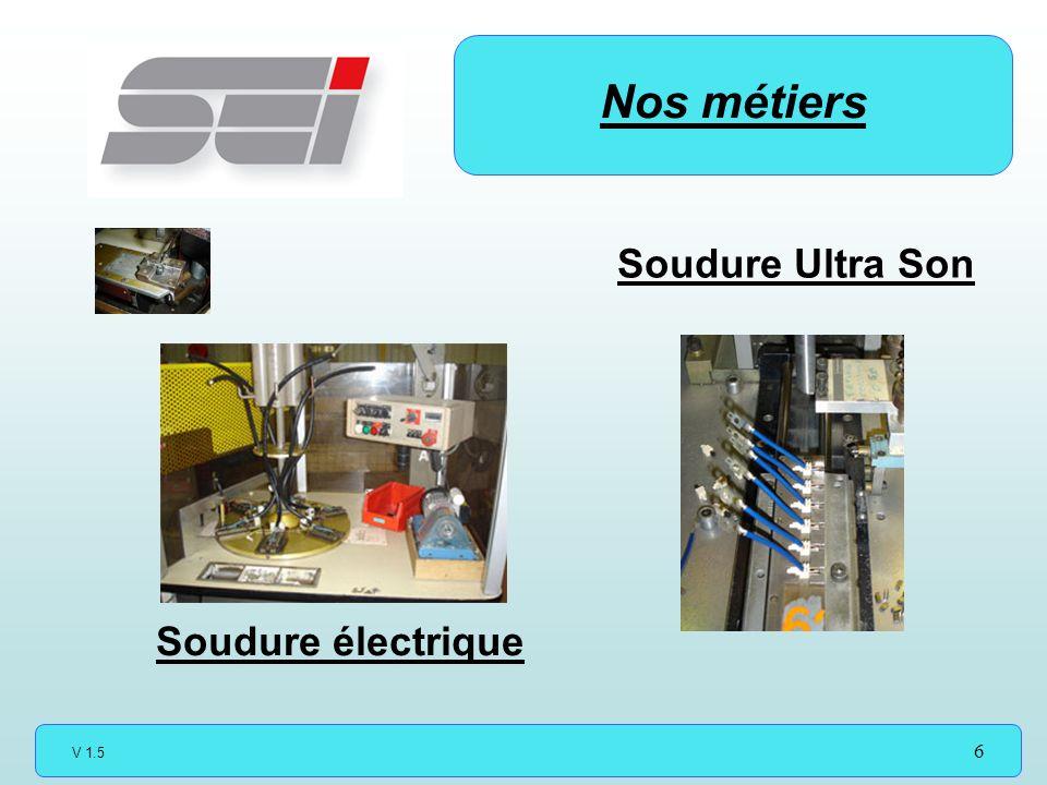 V 1.5 6 Soudure électrique Nos métiers Soudure Ultra Son