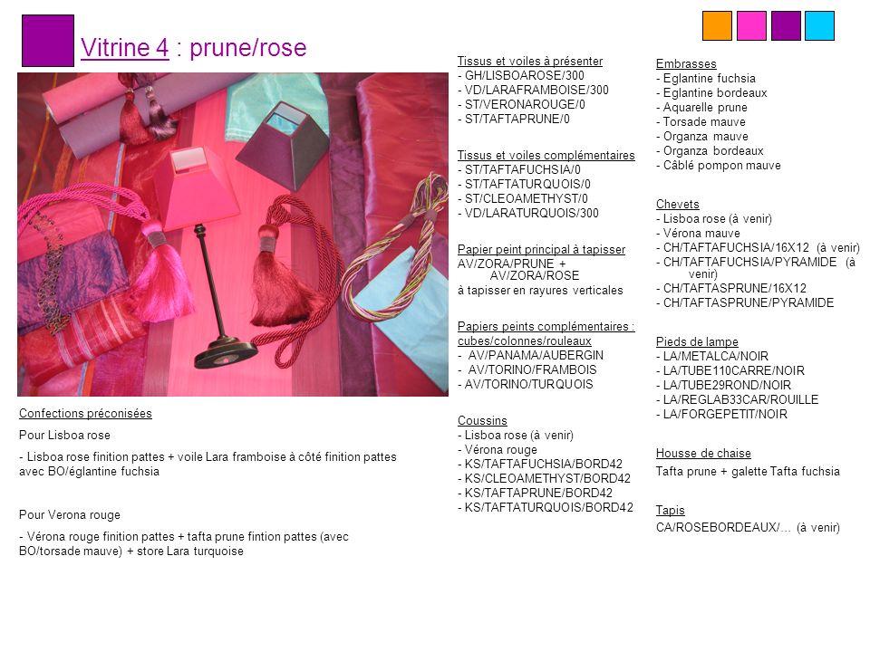 Vitrine 4 : prune/rose Tissus et voiles à présenter - GH/LISBOAROSE/300 - VD/LARAFRAMBOISE/300 - ST/VERONAROUGE/0 - ST/TAFTAPRUNE/0 Tissus et voiles c