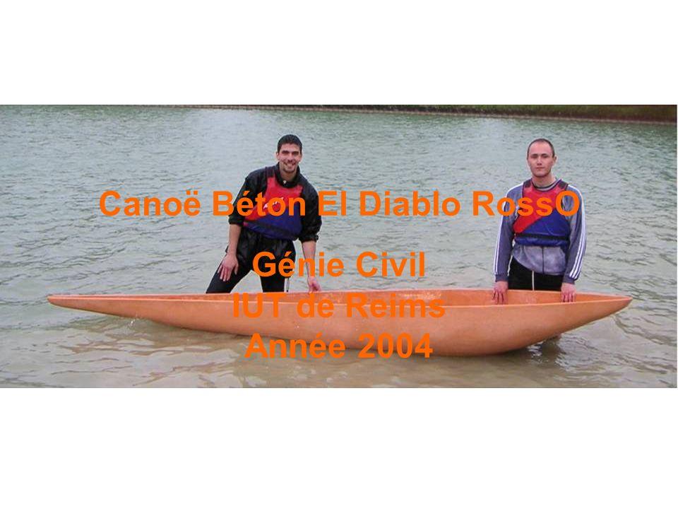 Canoë Béton El Diablo RossO Génie Civil IUT de Reims Année 2004