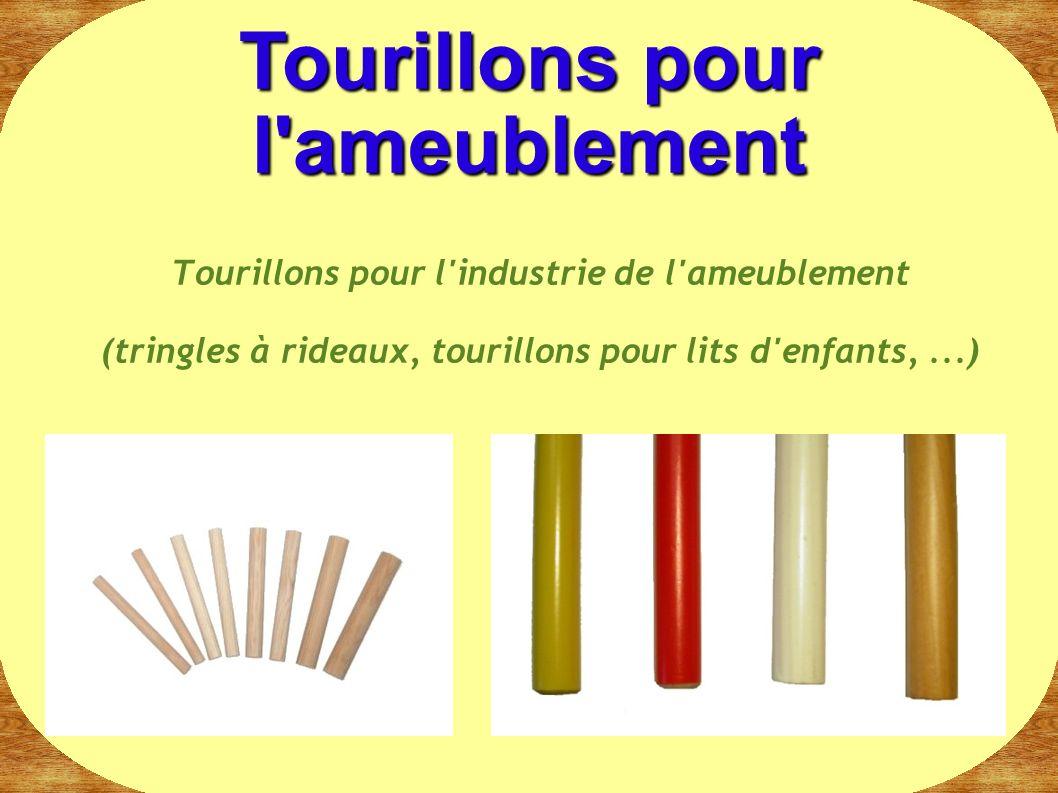 Tourillons pour l'industrie de l'ameublement (tringles à rideaux, tourillons pour lits d'enfants,...) Tourillons pour l'ameublement